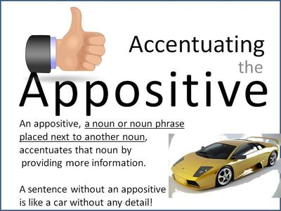 A is for APPOSITIVES!