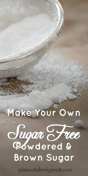 Pin for later...make your own SUGAR FREE powdered and brown sugar!