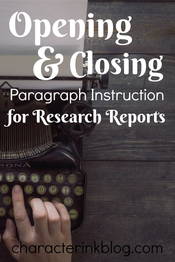 opening and closing paragraph instruction for research reports
