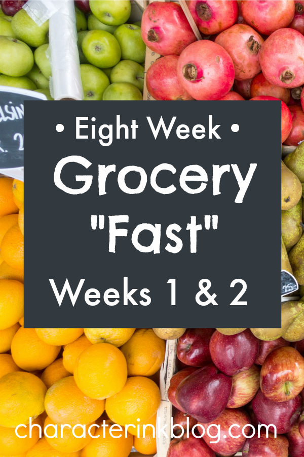 Eight Week Grocery Fast: Weeks 1 & 2