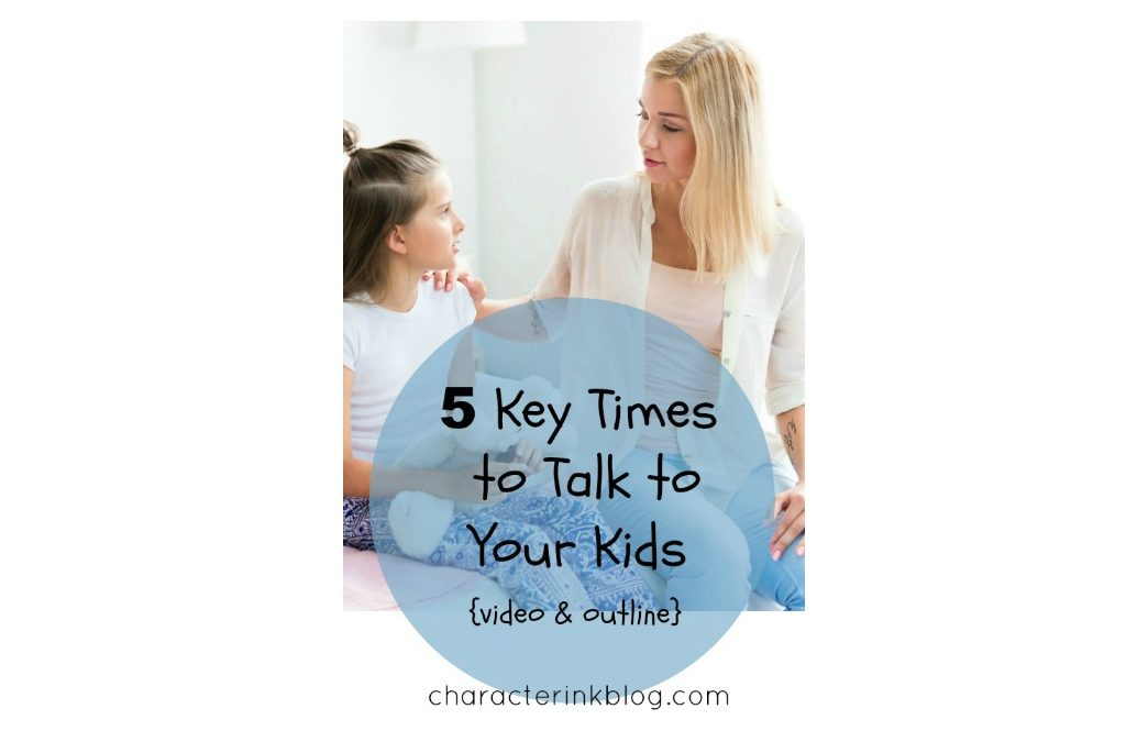 5 Key Times to Talk to Your Kids (Mama Monday Video)